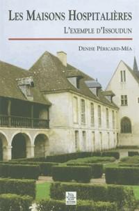 Les maisons hospitalières: l'exemple d'Issoudun