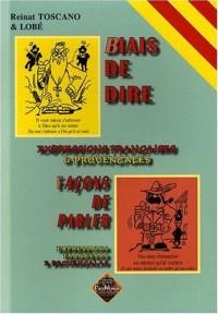 Biais de dire / Façon de parler : expressions françaises & provençales