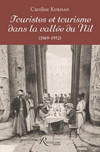 Touristes et tourisme dans la vallée du Nil (1862-1952)