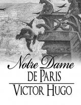 Notre-Dame de Paris: édition originale et annotée