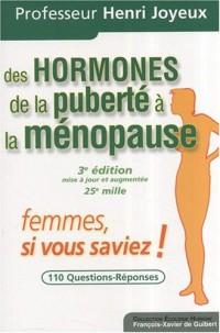 Des hormones de la puberté à la ménopause : Femmes, si vous saviez !