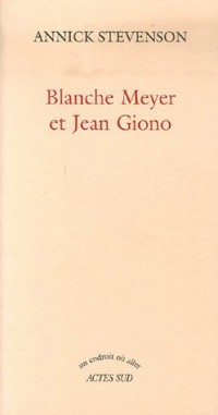 Blanche Meyer et Jean Giono