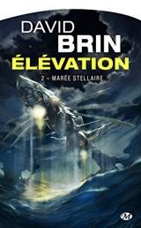 Élévation, T2 : Marée stellaire [Poche]