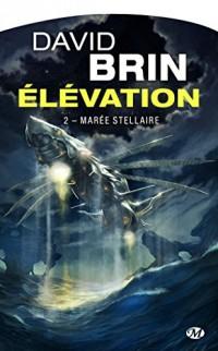 Élévation, T2 : Marée stellaire