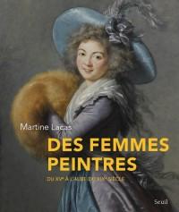 Femmes peintres : du XVe à l'aube du XIXe siècle