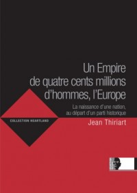 Un Empire de quatre cents millions d'hommes, l'Europe
