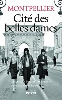 Montpellier, cité des belles dames