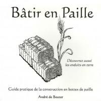 Bâtir en Paille : Guide pratique de la construction en bottes de paille