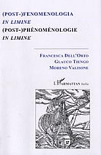 (Post-)phénoménologie in limine : Edition bilingue français-italien