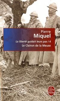 La liberté guidait leurs pas, Tome 4 : Le Clairon de la Meuse