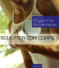 Sculpter son corps : Programme de six semaines