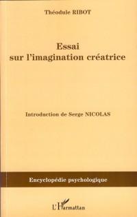 Essai sur l'imagination créatrice
