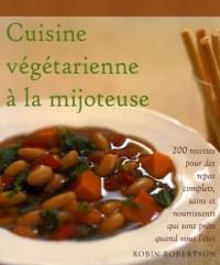 Cuisine végétarienne à la mijoteuse