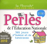 Les perles de l'Education Nationale 2010