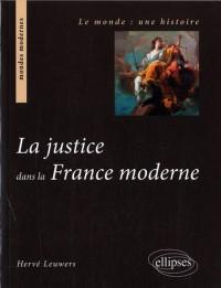 La justice dans la France moderne