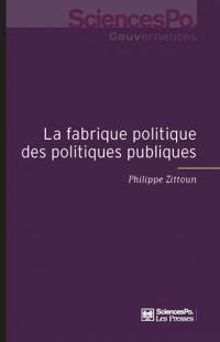 La Fabrique des Politiques Publiques