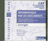 INFORMATIQUE PAR LES DOCUMENTS CAP EMPLOYE DE COMMERCE MULTI-SPECIALIT ET EMPLOYE DE VENTE SPECIALIS Livre scolaire
