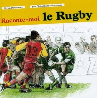 Raconte-moi le rugby