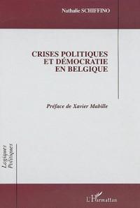 Crises politiques et démocratie en Belgique