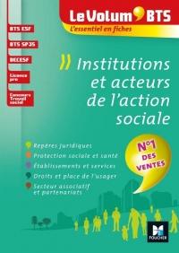 Le Volum' BTS - Institutions et acteurs de l'action sociale - 4e édition - Révision