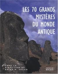 Les 70 grands mystères du monde antique