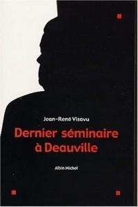 Dernier séminaire à Deauville