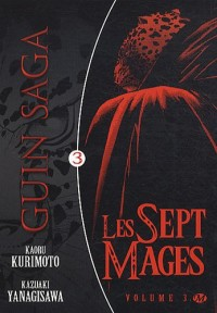 Guin Saga, tome 3 : Les Sept Mages