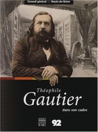 Théophile Gautier dans son cadre