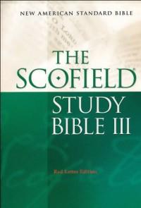 The Scofield Study Bible III NASB