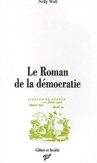 Le Roman de la démocratie