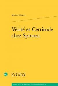 Verite et Certitude Chez Spinoza