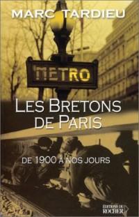 Les Bretons à Paris. De 1900 à nos jours