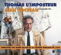 Thomas l'imposteur. Jean Cocteau lu par André Falcon de la comédie française en 1955 (fa 8045)