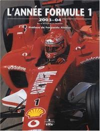 L'Année formule 1, 2003-2004