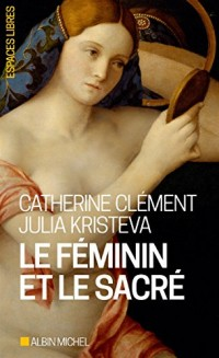 LE FEMININ ET LE SACRE