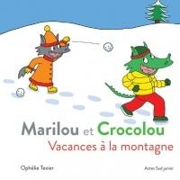 Marilou et Crocolou : Vacances à la montagne
