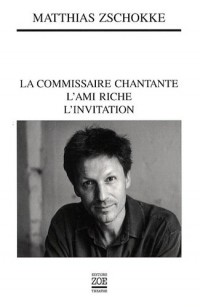 La commissaire chantante ; L'ami riche ; L'invitation