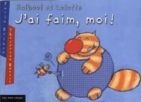 Ralboul et Lolotte : J'ai faim moi