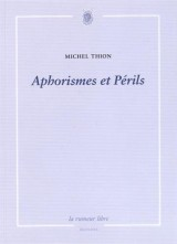 Aphorismes et Perils