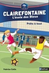 Prêts à tout - Clairefontaine l'école des Bleus - Fédération Française de Football - Dès 8 ans (5)