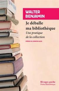 Je déballe ma bibliothèque : Une pratique de la collection