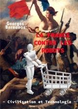 La France contre les robots : Civilisation et technologie