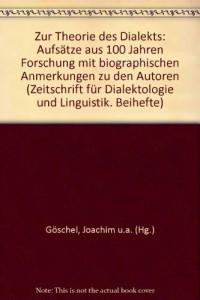Zur Theorie des Dialekts. Aufsätze aus 100 Jahren Forschung mit biographischen Anmerkungen zu den Autoren. (=Zeitschrift für Dialektologie und Linguistik; Beihefte: Neue Folge Nr. 16 der Zeitschrift f