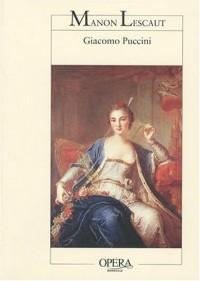 Manon Lescaut : Opéra en quatre actes