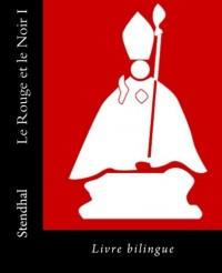 Le Rouge et le Noir I: Livre bilingue