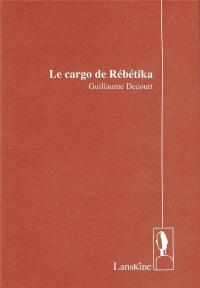 Le Cargo de Rebetika