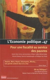 L'Economie politique, N° 47, Juillet 2010 : Pour une fiscalité au service des pauvres