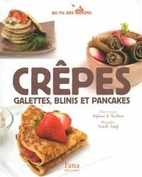 Crêpes, galettes, blinis et pancakes
