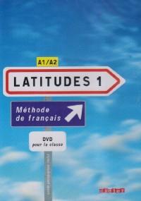 Latitudes: DVD + Livret 1 (A1-A2)