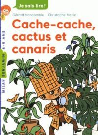Félix File Filou, Tome 08: Cache-cache, cactus et canaris